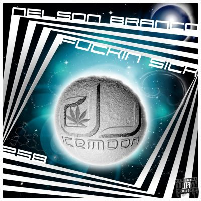 258 [IR] ICEMOON [FUCKIN'SICK] by DJ ICEMOON (NELSON BRANCO)
